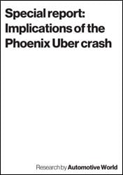 Special report: Implications of the Phoenix Uber crash
