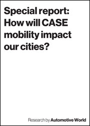 Special report: How will CASE mobility impact our cities?