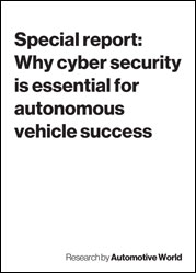 Special report: Why cyber security is essential for autonomous vehicle success
